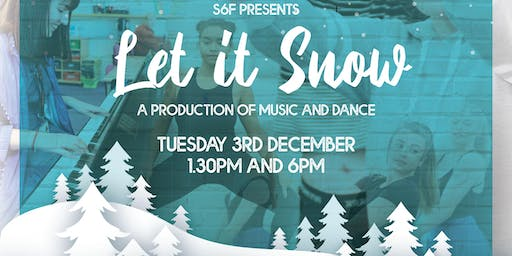 S6F presents Let it Snow