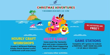 Christmas Adventures @ UE Square tickets