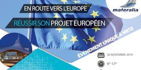 En route vers l'Europe : Atelier n°3 - Réussir votre projet européen billets