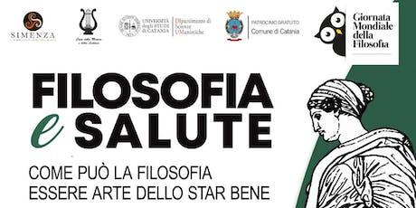 GIORNATA MONDIALE DELLA FILOSOFIA 2019 - Filosofia e Salute biglietti