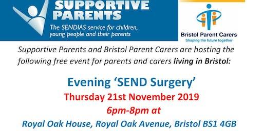 Bristol Evening Surgery.   6.00pm - 8.00pm Thursday 21st November 2019