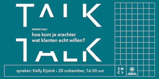 Design Talk: hoe kom je erachter wat klanten echt willen?