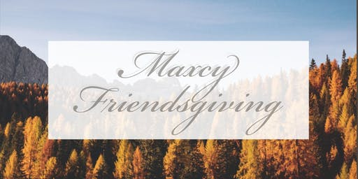 Maxcy International Friendsgiving