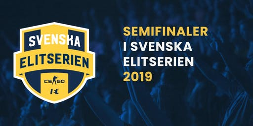 Semifinaler i Svenska Elitserien CS:GO