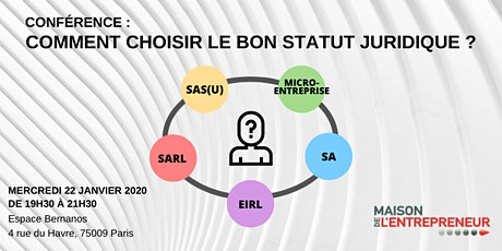 CONFÉRENCE : Comment choisir le bon statut juridique ? billets