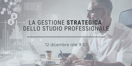 La gestione strategica dello Studio Professionale tickets