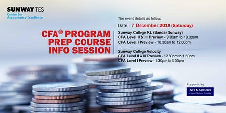 Sunway TES CFA® Program prep course Info session (Sunway College @ Velocity) tickets