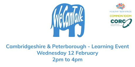 We Can Talk across Cambridgeshire & Peterborough Learning Event tickets