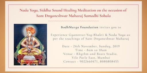 Celebrate Dnyaneshwar Maharaj Samadhi Sohala with Nada Yoga & Advait Danke
