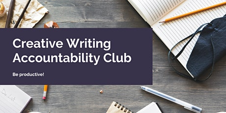 Creative Writing Accountability Club FEBRUARY tickets