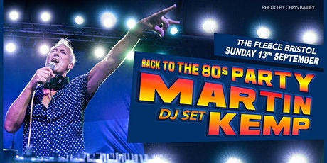 Martin Kemp - Back To The 80s Party tickets