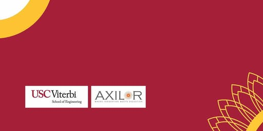 USC Viterbi - Axilor Entrepreneurship & Innovation Lecture Series
