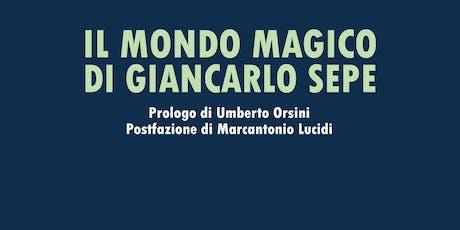 """Presentazione del libro: """"Il mondo magico di Giancarlo Sepe"""" biglietti"""