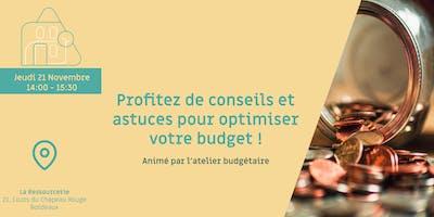 Profitez de conseils et astuces pour optimiser votre budget !