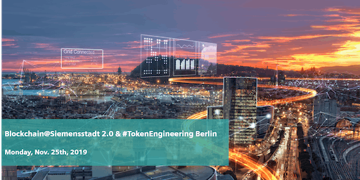 Meet-Up Blockchain@Siemensstadt 2.0 in Cooperation with #TokenEngineering Berlin