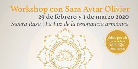 Workshop Shakti Dance: Swara Rasa La luz de la Resonancia Armónica entradas
