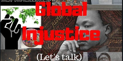 GLOBAL INJUSTICE WORKSHOP