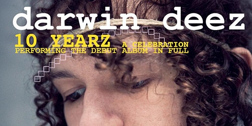 DARWIN DEEZ's 10 Year Anniversary Tour for his self-titled debut album!