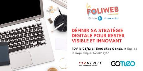 [Lyon] Définir sa stratégie digitale pour rester visible et innovant billets