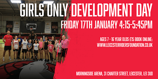 Leicester Riders Junior GIRLS ONLY Development Day