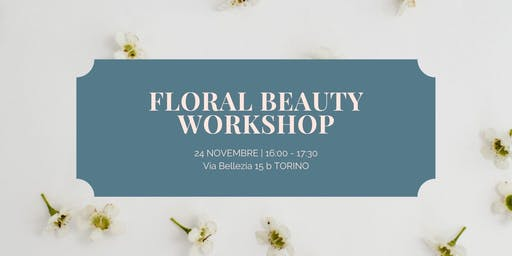 FLORAL BEAUTY WORKSHOP