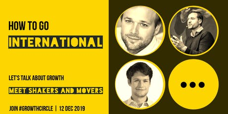 Growth Circle: Going International  - Ed #03 tickets