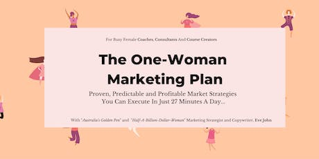 The One-Woman Marketing Plan - Creating a profitable 2020 tickets