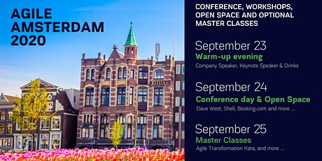 AGILE AMSTERDAM 2020 | September 23 - 25 | Conference, Workshops, Open Space and optional Master Classes tickets
