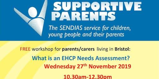 EHCP Needs Assessment (Bristol) Workshop  27th Nov 19