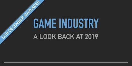 2019 Game Industry retrospective tickets