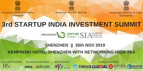 The 3rd Startup India Investment Summit, Shenzhen tickets