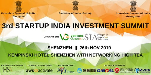 The 3rd Startup India Investment Summit, Shenzhen