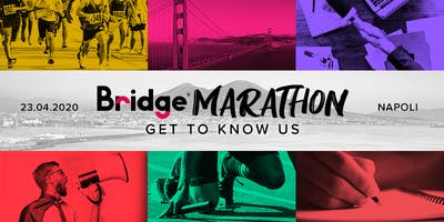 NAPOLI #05 Bridge Marathon® 2020 - Get to know us!