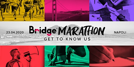 NAPOLI #05 Bridge Marathon® 2020 - Get to know us! tickets