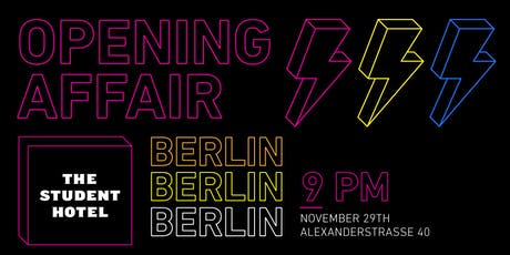 The Student Hotel Berlin - Opening Affair Tickets
