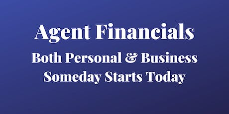 Copy of Real Estate Agent Financials - Both Personal & Business - Someday is TODAY! tickets