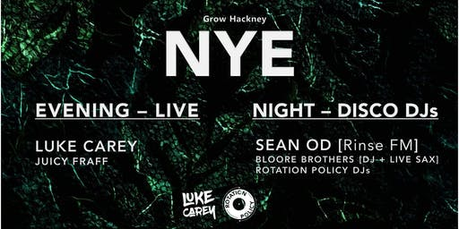 NYE at Grow Hackney