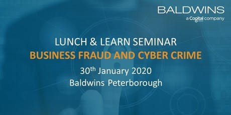 Lunch & Learn Seminar: Business Fraud and Cyber Crime tickets