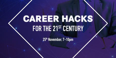 Career Hacks for the 21st Century tickets