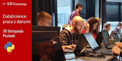 DevMeeting DataScience: praca z danymi Poznań 30 listopada 2019r.