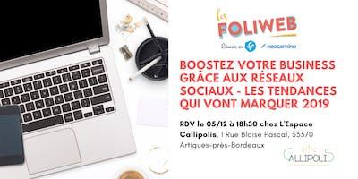 [Bordeaux] Boostez votre business grâce aux réseaux sociaux - Les tendances qui vont marquer 2019