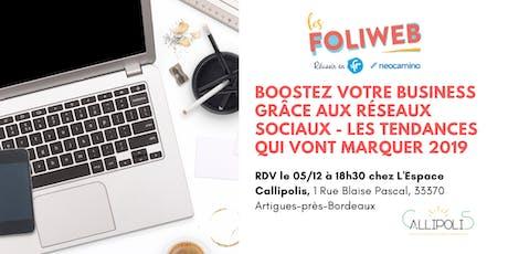 [Bordeaux] Boostez votre business grâce aux réseaux sociaux - Les tendances qui vont marquer 2019 billets
