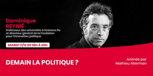 Dominique Reynié - Demain la politique ?