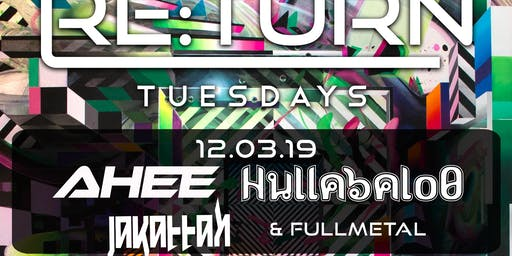 RE:Turn Tuesday feat. Ahee and Hullabalo0, Jakattak and Fullmetal