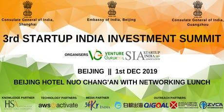 The 3rd Startup India Investment Summit, Beijing tickets