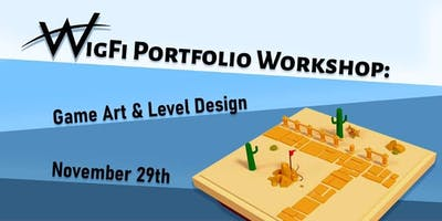 WiGFi Portfolio Workshop: Game art & Level design