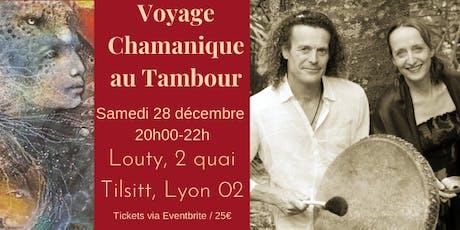 Voyage Chamanique au Tambour billets