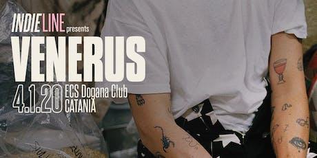 INDIELINE presents VENERUS LIVE biglietti