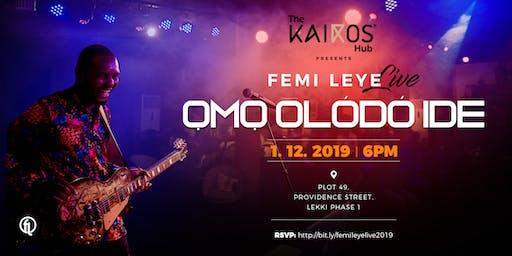 Kairos Hub Presents Femi Leye
