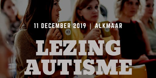 Lezing autisme | Alkmaar